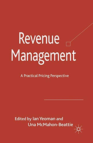 9781349317134: Revenue Management: A Practical Pricing Perspective