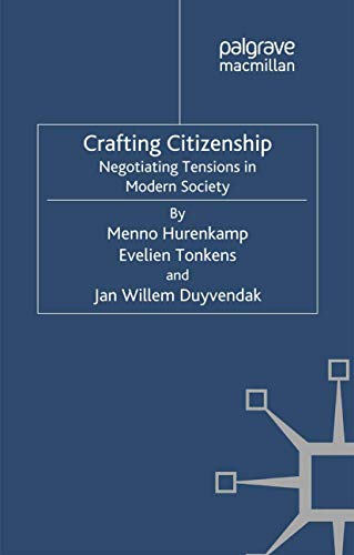 9781349317271: Crafting Citizenship: Negotiating Tensions in Modern Society