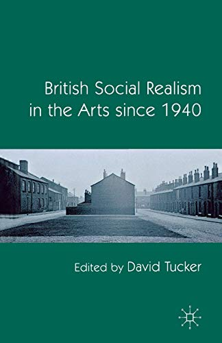 9781349317868: British Social Realism in the Arts since 1940