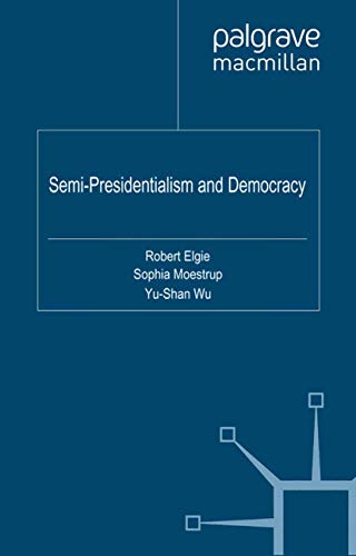 9781349318087: Semi-Presidentialism and Democracy
