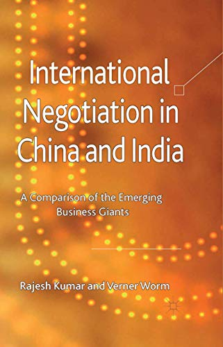 9781349319213: International Negotiation in China and India: A Comparison of the Emerging Business Giants