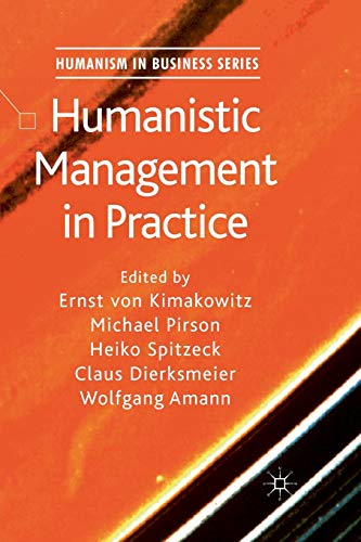 9781349319510: Humanistic Management in Practice (Humanism in Business Series)