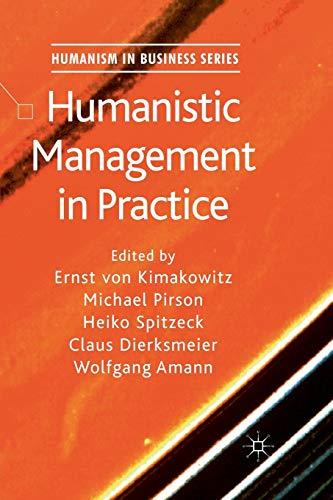 9781349319510: Humanistic Management in Practice