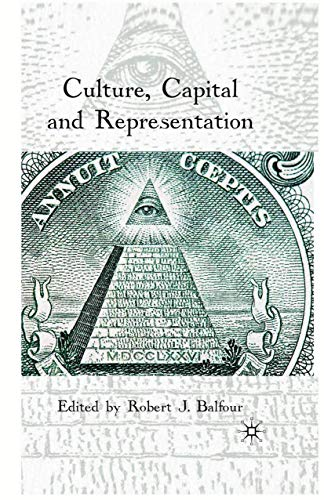 9781349319558: Culture, Capital and Representation