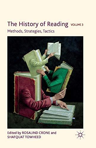 9781349320134: The History of Reading, Volume 3: Methods, Strategies, Tactics