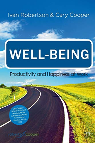 9781349321032: Well-being: Productivity and Happiness at Work