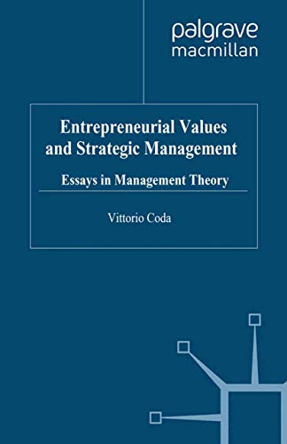 9781349321094: Entrepreneurial Values and Strategic Management: Essays in Management Theory