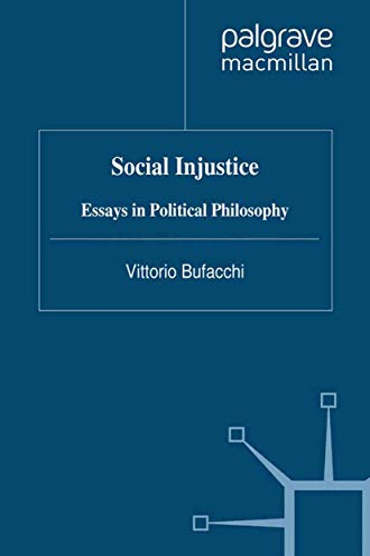 9781349321377: Social Injustice: Essays in Political Philosophy