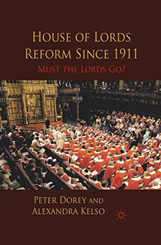 9781349322718: House of Lords Reform Since 1911: Must the Lords Go?