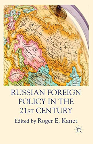 9781349322732: Russian Foreign Policy in the 21st Century