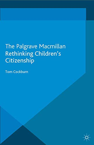 9781349322831: Rethinking Children's Citizenship (Studies in Childhood and Youth)