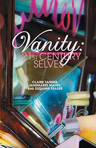 9781349323050: Vanity: 21st Century Selves