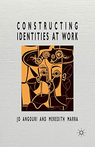 9781349323159: Constructing Identities at Work