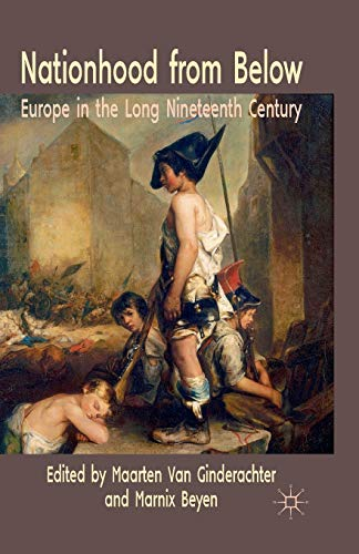 9781349323241: Nationhood from Below: Europe in the Long Nineteenth Century