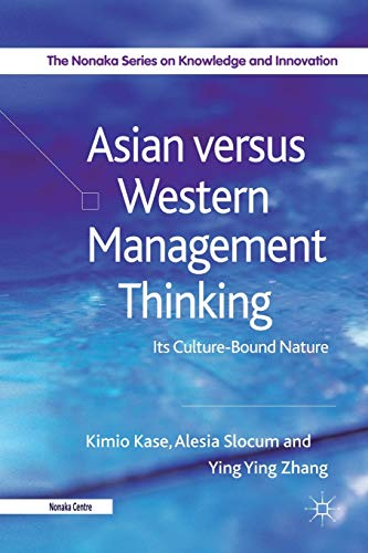 9781349323609: Asian versus Western Management Thinking: Its Culture-Bound Nature (The Nonaka Series on Knowledge and Innovation)