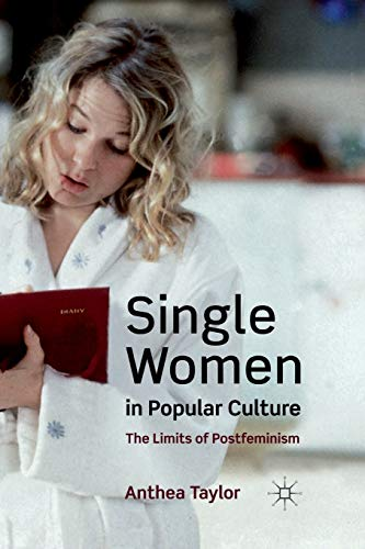 9781349324279: Single Women in Popular Culture: The Limits of Postfeminism
