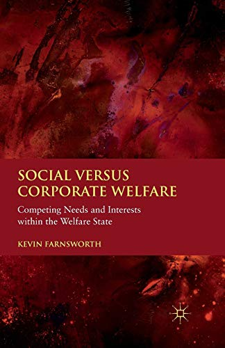 9781349324484: Social versus Corporate Welfare: Competing Needs and Interests within the Welfare State