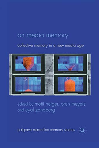 On Media Memory: Collective Memory in a