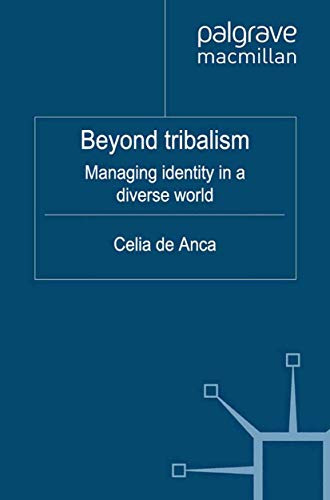 9781349325450: Beyond Tribalism: Managing Identities in a Diverse World (IE Business Publishing)