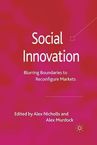 9781349327355: Social Innovation: Blurring Boundaries to Reconfigure Markets
