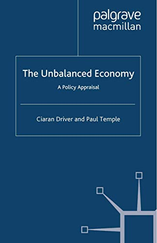 9781349327515: The Unbalanced Economy: A Policy Appraisal