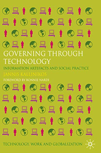 9781349327898: Governing Through Technology: Information Artefacts and Social Practice