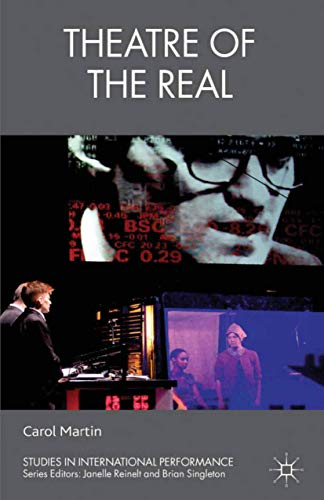 9781349328031: Theatre of the Real (Studies in International Performance)