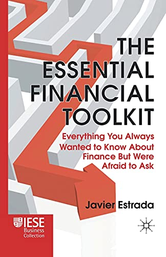 9781349328888: The Essential Financial Toolkit: Everything You Always Wanted to Know About Finance But Were Afraid to Ask (IESE Business Collection)