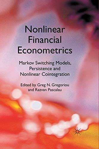 9781349328949: Nonlinear Financial Econometrics: Markov Switching Models, Persistence and Nonlinear Cointegration