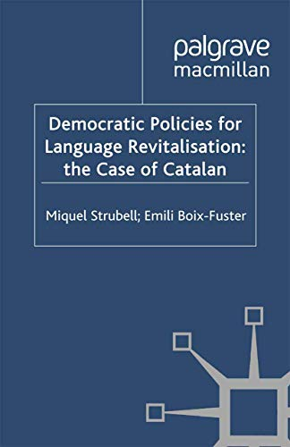 9781349330232: Democratic Policies for Language Revitalisation: The Case of Catalan