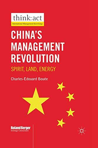 9781349330584: China's Management Revolution: Spirit, land, energy (International Management Knowledge)