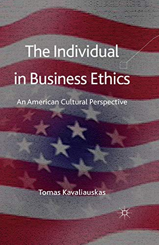 9781349330683: The Individual in Business Ethics: An American Cultural Perspective