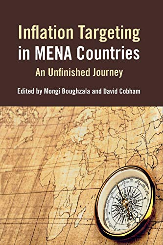 Inflation Targeting in MENA Countries. An Unfinished Journey: M. BOUGHZALA