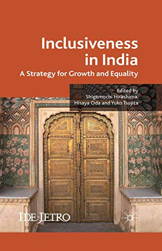 9781349331413: Inclusiveness in India: A Strategy for Growth and Equality (IDE-JETRO Series)