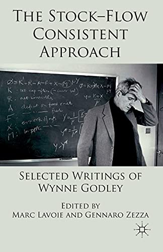 9781349332755: The Stock-flow Consistent Approach: Selected Writings of Wynne Godley
