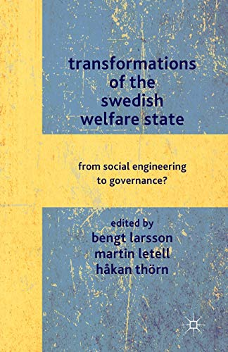 9781349332854: Transformations of the Swedish Welfare State: From Social Engineering to Governance?