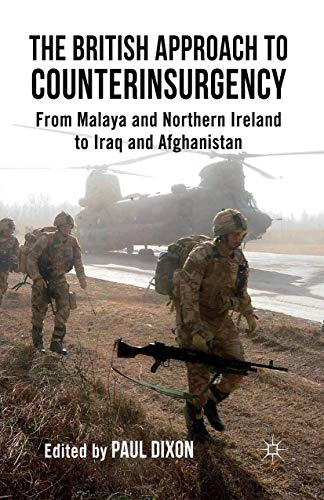 9781349332977: The British Approach to Counterinsurgency: From Malaya and Northern Ireland to Iraq and Afghanistan