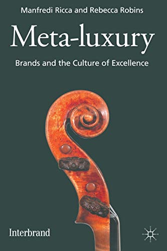 9781349333011: Meta-Luxury: Brands and the Culture of Excellence