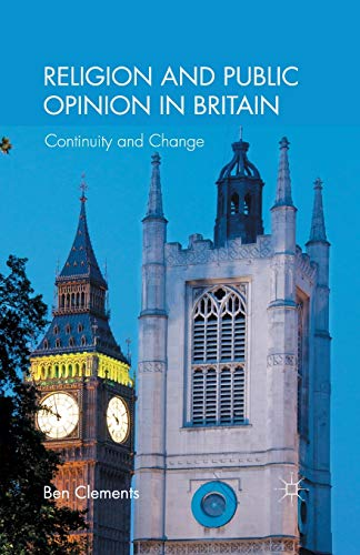 9781349333110: Religion and Public Opinion in Britain: Continuity and Change
