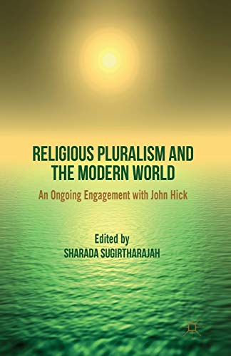 9781349333868: Religious Pluralism and the Modern World: An Ongoing Engagement with John Hick