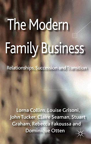 9781349334322: The Modern Family Business: Relationships, Succession and Transition