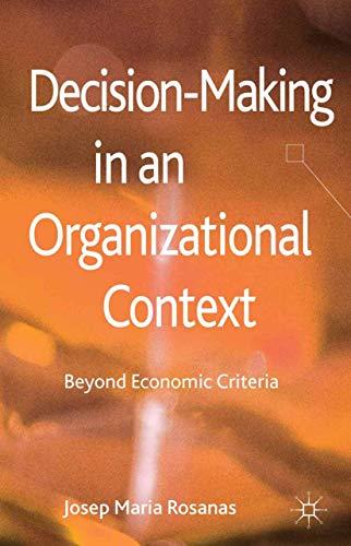 9781349334346: Decision-making in an Organizational Context: Beyond Economic Criteria