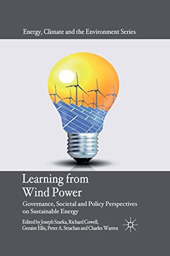 9781349334964: Learning from Wind Power: Governance, Societal and Policy Perspectives on Sustainable Energy (Energy, Climate and the Environment)