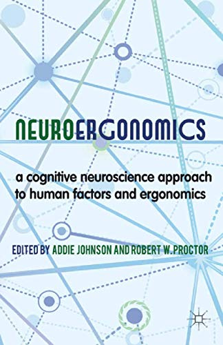 9781349335305: Neuroergonomics: A Cognitive Neuroscience Approach to Human Factors and Ergonomics
