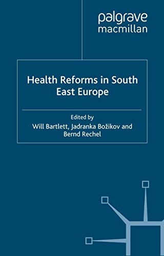 9781349335725: Health Reforms in South-East Europe (New Perspectives on South-East Europe)