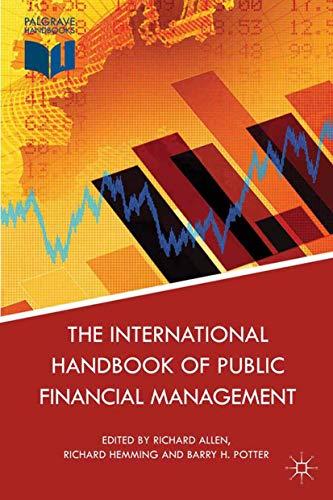 9781349335985: The International Handbook of Public Financial Management