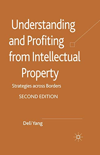 9781349336241: Understanding and Profiting from Intellectual Property: Strategies across Borders