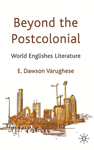 9781349336623: Beyond the Postcolonial: World Englishes Literature
