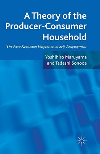 9781349336890: A Theory of the Producer-Consumer Household: The New Keynesian Perspective on Self-Employment
