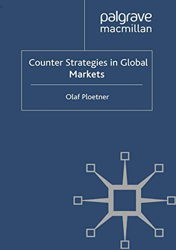 9781349336951: Counter Strategies in Global Markets